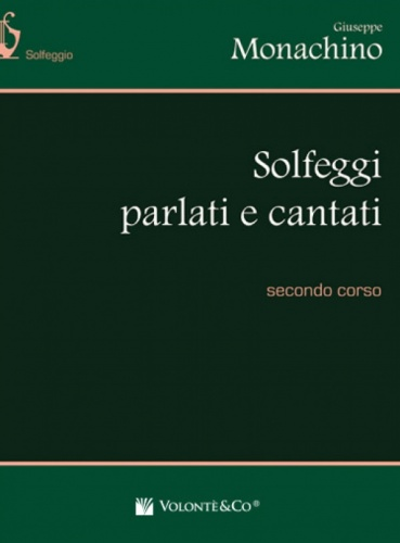 VOLONTE'&CO Solfeggi Parlati e Cantati - II Corso- Giuseppe Monachino