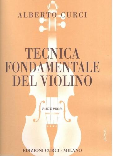 ALBERTO CURCI TECNICA FONDAMENTALE DEL VIOLINO 1A